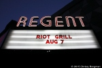 Regent Theater, Riot Grill 8/7/15